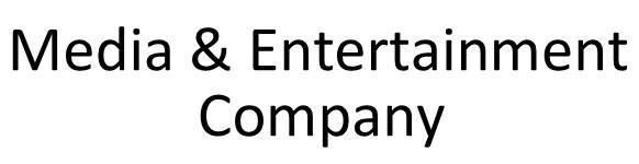 Media & Entertainment Company